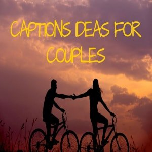169 Unseen & Cute Instagram Captions For Couples [currentyear] 2