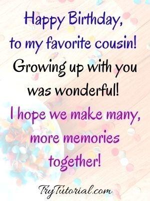 Nostalgic Birthday Wishes For Cousin
