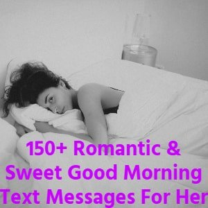 100% Cute Good Morning Text Messages For Her [currentyear] 1