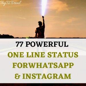 77 Powerful One Line Status For Whatsapp & Instagram