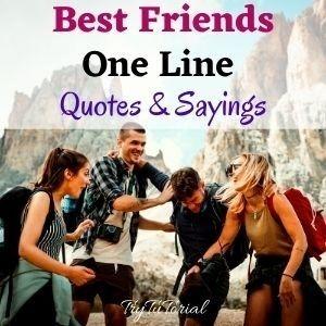 Best Friends One Line Caption