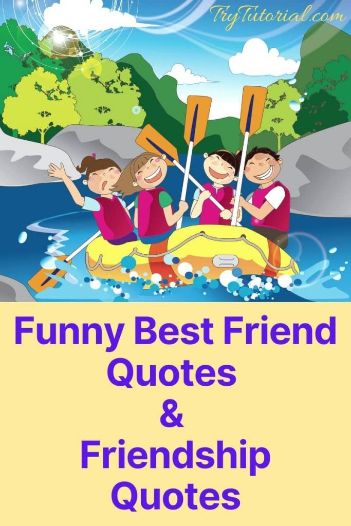 Funny Friendship Quotes & Status For Best Friends 2020