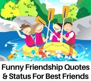 Funny Friendship Quotes & Status For Best Friends