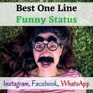 Funny One-Line FB Status, One Line Whatsapp Status