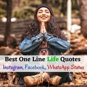 One Line Life Quotes For Insta & Whatsapp Statuses
