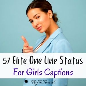 One Line Status For Girls Captions