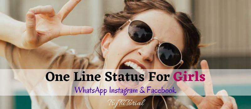 One Line WhatsApp Status For Girls, Instagram Captions