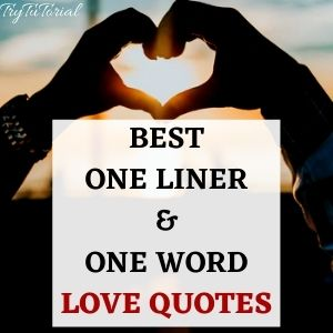 Perfect One Liner & One Word Love Quotes To Use