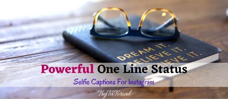 Powerful One Line Status For Whatsapp & Instagram