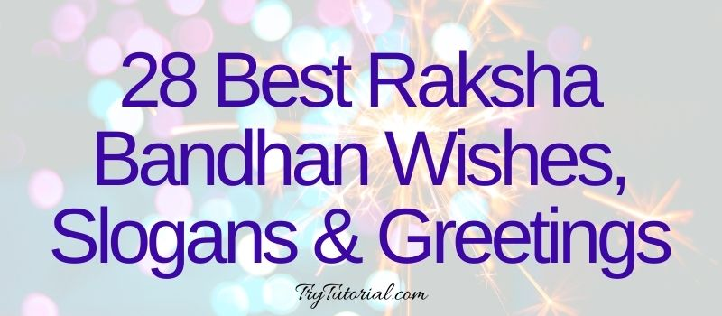 28 Best Raksha Bandhan Wishes