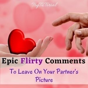 Flirty Comments To Leave On Your Partner Picture
