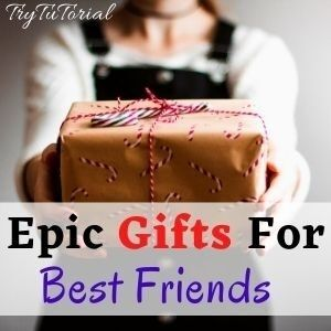 Epic Gifts For Best Ideas