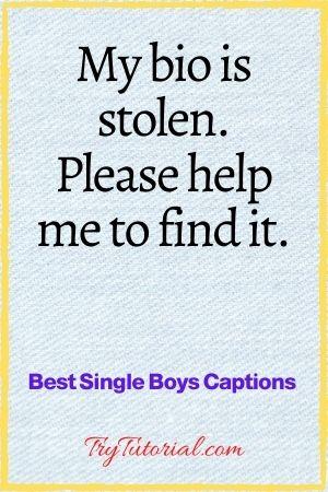 Best Single Boys Captions