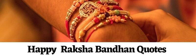 Happy Raksha Bandhan Quotes: Brother/Sister