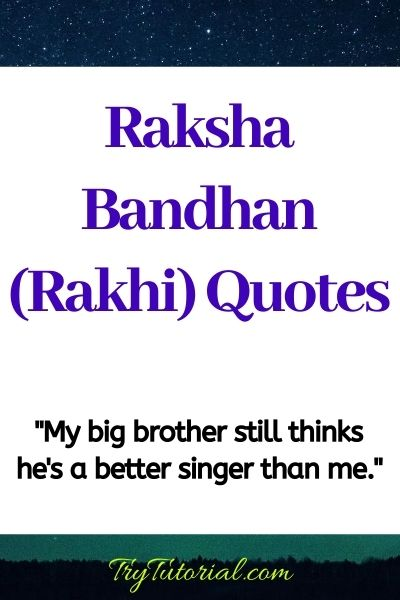 Raksha Bandhan Quotes: Rakhi Quotes