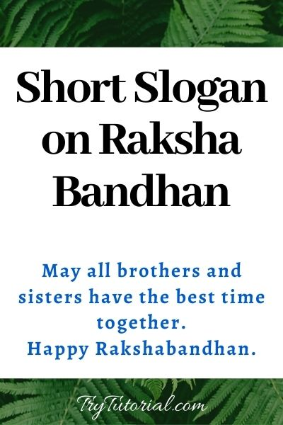 Short Slogan on Raksha Bandhan
