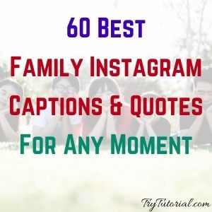 Best Family Instagram Captions & Quotes