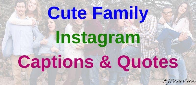 Cute Family Instagram Captions