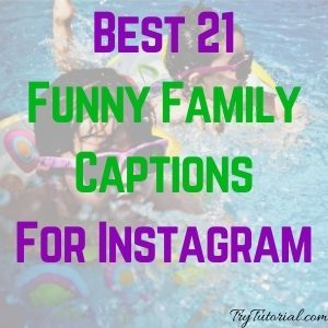 funny family captions