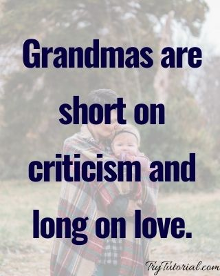 Best 120+ Grandmother Quotes and Sayings [currentyear] 9