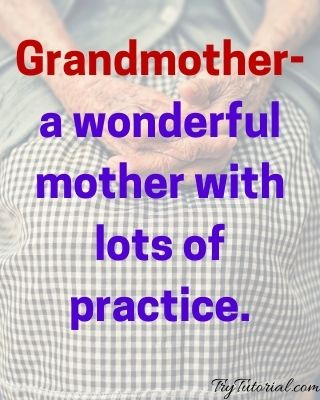 Best 124 Grandmother Quotes and Sayings