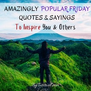 Popular Friday Quotes To Inspire