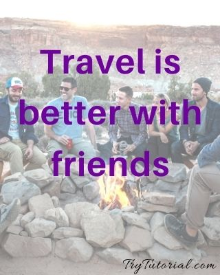 Best 130 Travel With Friends Captions & Quotes [currentyear] 7