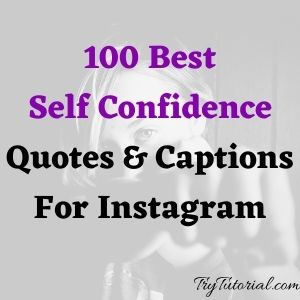 100 Best Self Confidence Quotes Captions For Instagram