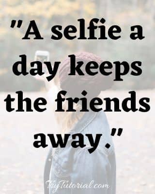 Amazing Pout Selfie Quotes For Instagram