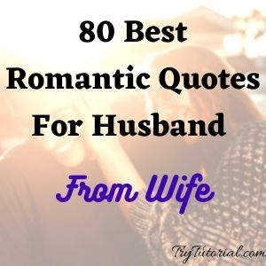 Best Romantic Quotes For Husband From Wife