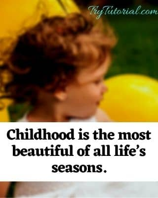 Best Childhood Innocence Quotes For Insta