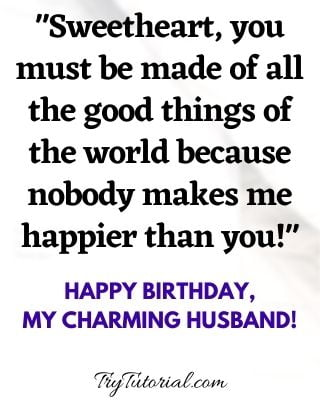Cute Romantic Quotes For Husband Birthday