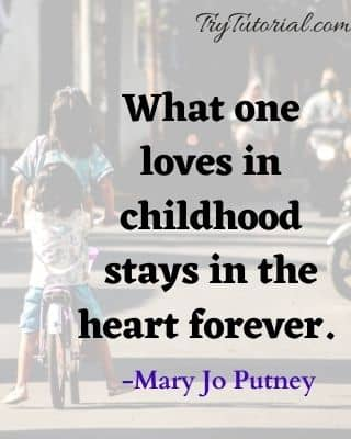 Quotes About Celebrating Childhood