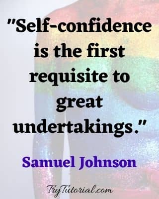 Quotes About Self Confidence And Self Belief