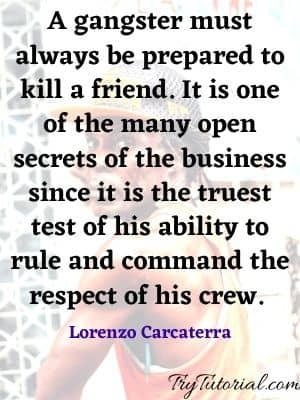 Best Gangster Quotes And Sayings About Friends