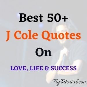 Best J Cole Quotes
