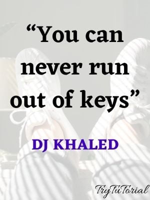 DJ Khaled Success Quotes From Lyrics