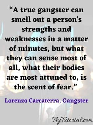 Best 70+ Awesome Gangster Quotes & Captions [currentyear] 3