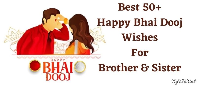 Happy Bhai Dooj Wishes And Quotes