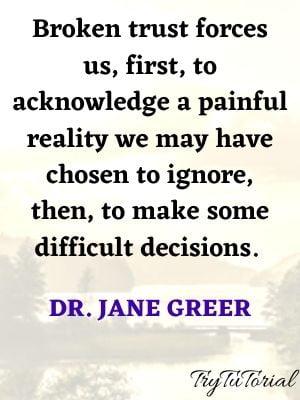 Pefect Friendship Broken Trust Quotes