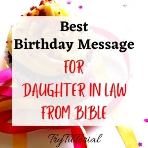 25 Best Birthday Quotes For Daughter In Law From Bible
