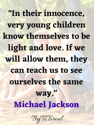 Best Quotes On Childhood Innocence To Use