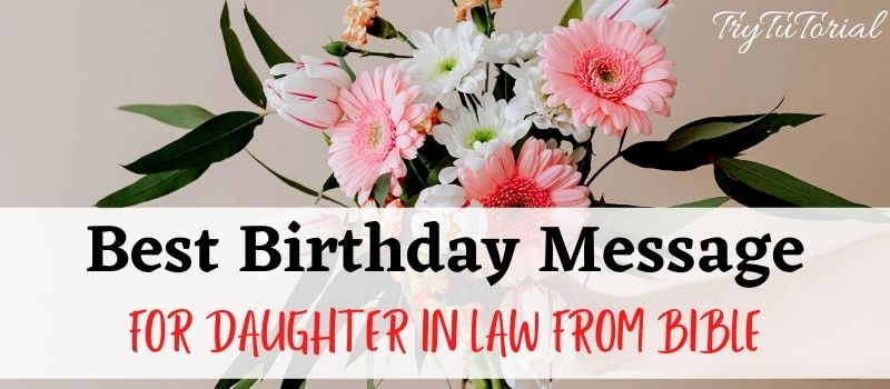 Best Birthday Message For Daughter In Law From Bible