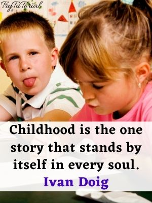 """Childhood is a story quotes"