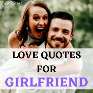 Top 1000+ Romantic Love Quotes For Gf, Bf, Husband & Wife 1