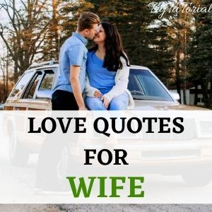 Top 1000+ Romantic Love Quotes For Gf, Bf, Husband & Wife 4