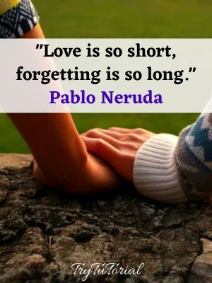 Love is so short quotes