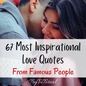 Most Inspirational Love Quote