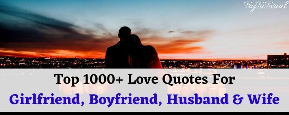 Romantic Love Quotes For Gf, Bf, Husband & Wife