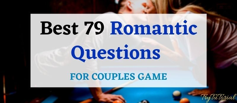 Romantic Questions For Couples Game